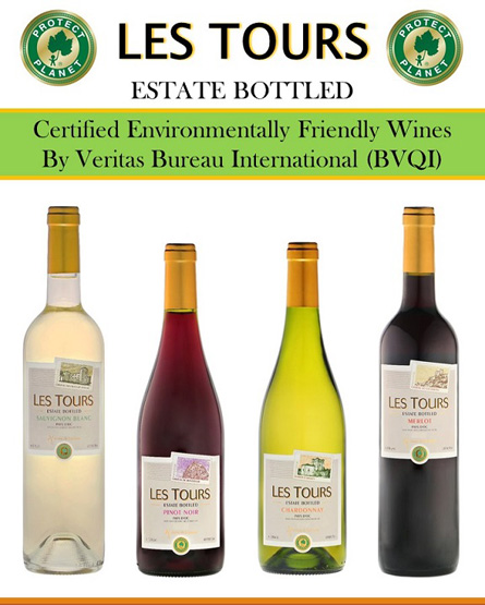 Les Tours Estate Bottled - Certified Environmentally Friendly Wines By Veritas Bureau International (BVQI)
