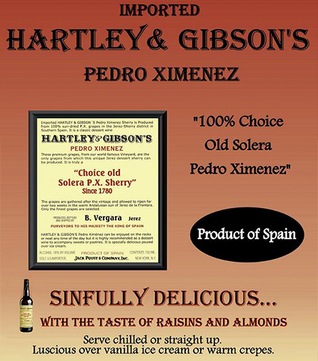 Imported Hartley and Gibson's Pedro Ximenez